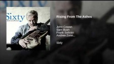 Rising From the Ashes - John Cowan with Sam Bush, Frank Solivan and AZ